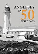 Anglesey in 50 Buildings